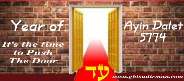 Ayin Dalet 5774 – Saatnya Pintu Gerbang Terbuka